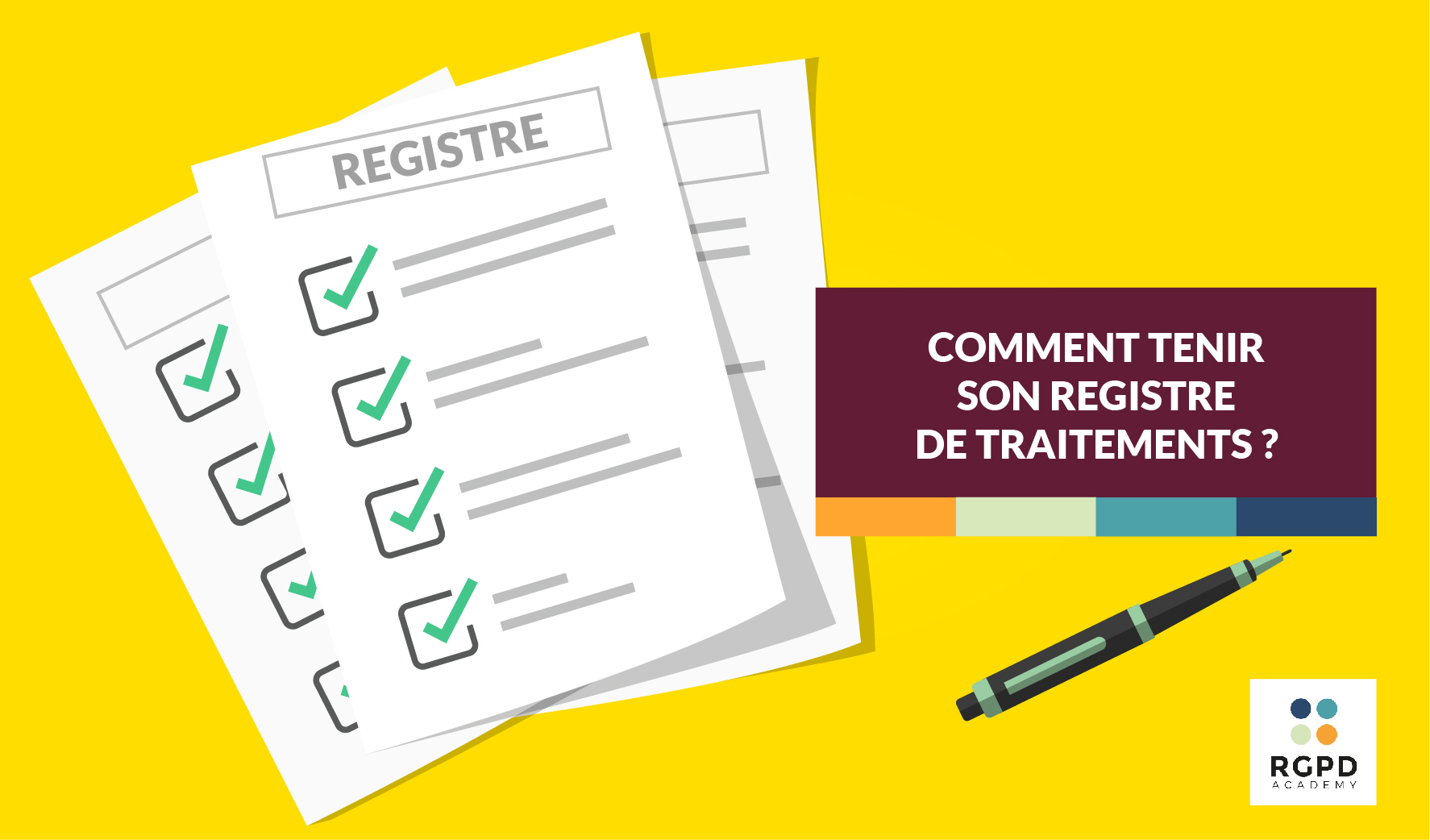 Comment tenir son registre de traitements ?